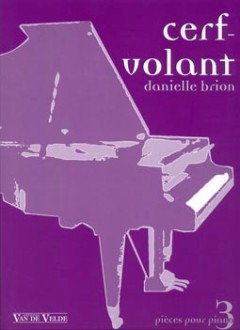 Brion Danielle: Cerf Volant - 3 Pieces Pour Piano