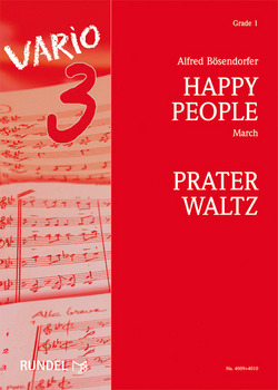 Alfred Bösendorfer: Happy People / Prater Waltz