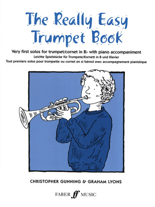 Gunning Christopher + Lyons Graham: The Really Easy Trumpet Book