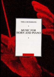 Thea Musgrave: Music For Horn + Piano