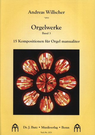 Andreas Willscher: 15 Kompositionen für Orgel manualiter