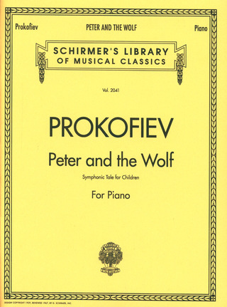 Sergei Prokofjew: Peter and the Wolf op. 67