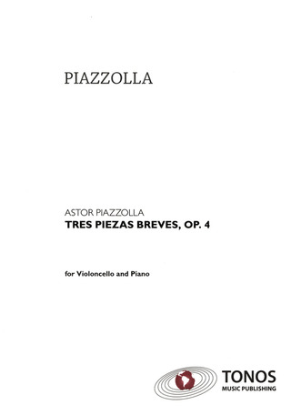 Astor Piazzolla: Tres piezas breves para cello y piano op. 4