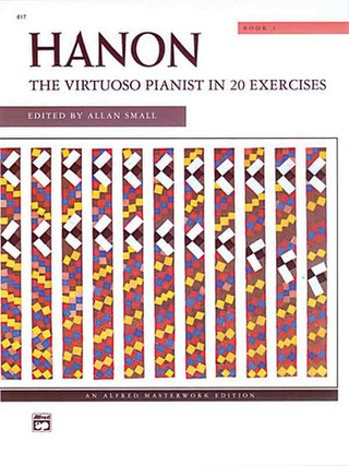Charles-Louis Hanon: The Virtuoso Pianist In 20 Exercises Vol 1