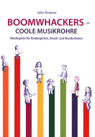 Jaka Strajnar: Boomwhackers - Coole Musikrohre