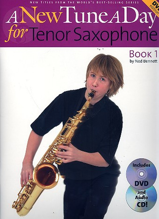 Ned Bennett: A New Tune a Day for Tenor Saxophone 1