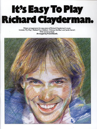 Richard Clayderman: It's Easy To Play Richard Clayderman