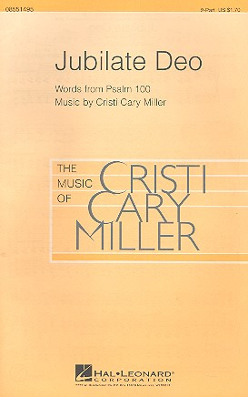 Cristi Cary Miller: Jubilate Deo