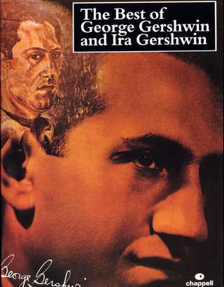 Ira Gershwin et al.: The Best of George Gershwin and Ira Gershwin