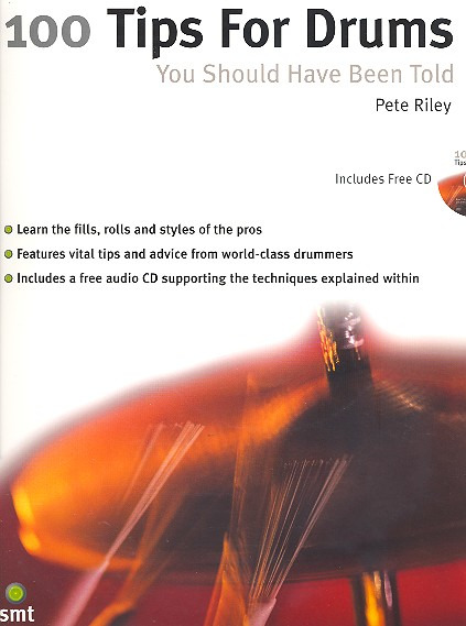 Pete Riley: 100 Tips For Drums