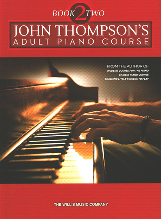 John Thompson: John Thompson's Adult Piano Course 2