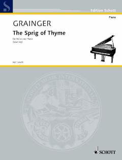 Percy Grainger: The Sprig of Thyme
