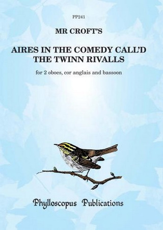William Croft: Aires in the comedy call'd the twinn rivalls