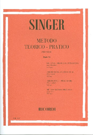 Sigismondo Singer: Theoretical and Practical Oboe School 6