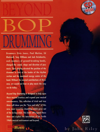 John Riley: Beyond Bop Drumming