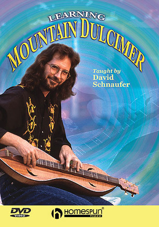 Schnaufer David: David Schnaufer: Learning Mountain Dulcimer