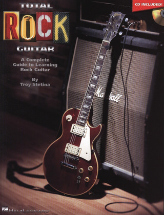 Troy Stetina: Total Rock Guitar