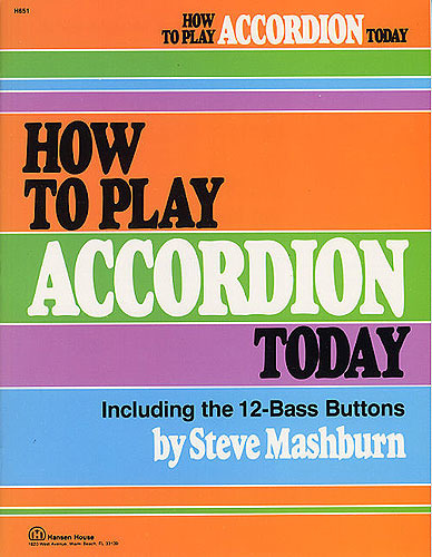 Mashburn S.: How To Play Accordion Today