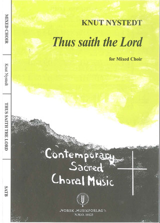 Knut Nystedt: Thus saith the Lord