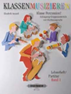 Elisabeth Amandi: Klasse Percussion! - Band 1