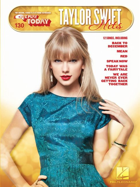 Taylor Swift: E-Z Play Today 130: Taylor Swift