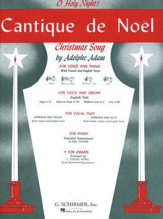 Adolphe Adam: Cantique de Noël: O Holy Night!