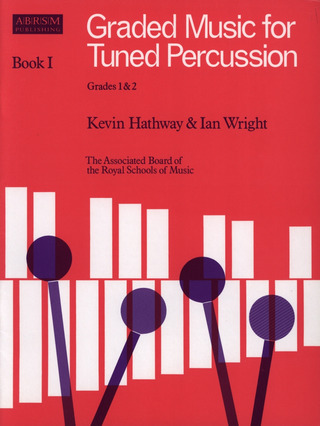 Kevin Hathway et al.: Graded Music for Tuned Percussion I
