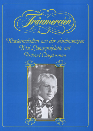 Richard Clayderman: Richard Clayderman - Träumereien Heft 1
