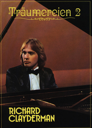 Richard Clayderman: Richard Clayderman - Träumereien Heft 2