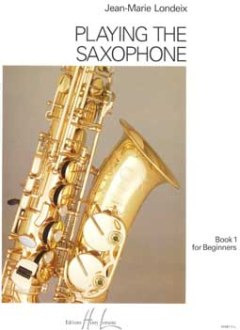 Jean-Marie Londeix: Playing the Saxophone 1