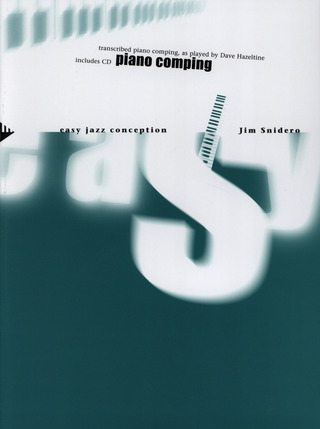 Jim Snidero: Easy Jazz Conception – Piano Comping