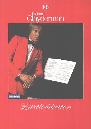 Richard Clayderman: Richard Clayderman - Zärtlichkeiten