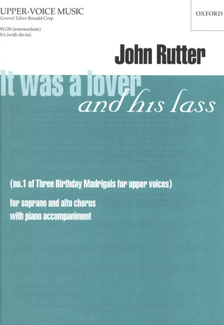 John Rutter: It was a Lover and his lass