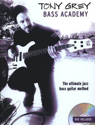 Tony Grey: Tony Grey: Bass Academy