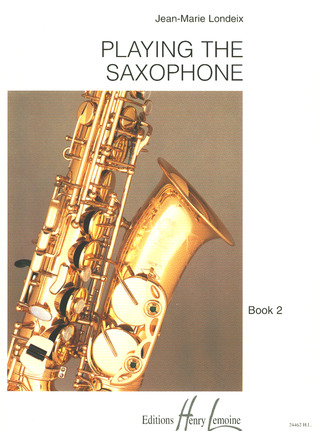 Jean-Marie Londeix: Playing the Saxophone 2