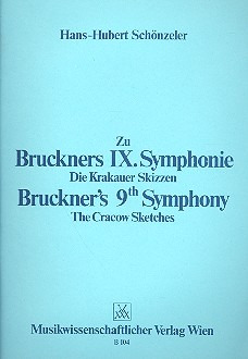 Hans-Hubert Schönzeler: Bruckner's 9th Symphony – The crakow sketches