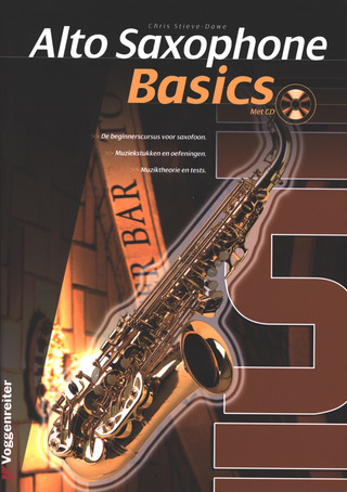 Chris Stieve-Dawe: Alto Saxophone Basics (Dutch)