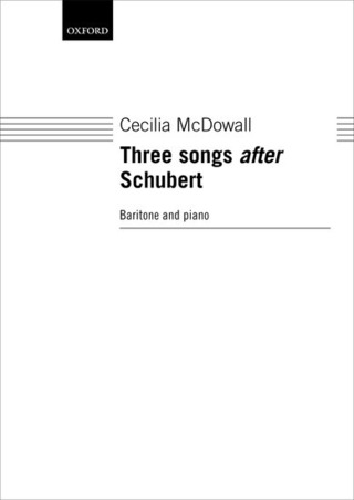 Cecilia McDowall: Three Songs after Schubert
