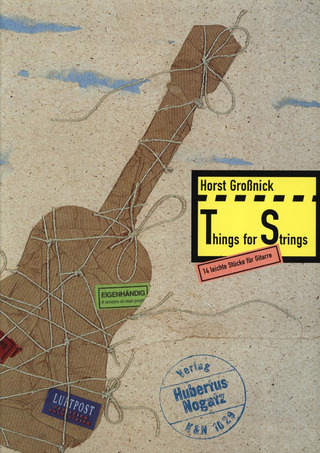 Horst Großnick: Things for Strings