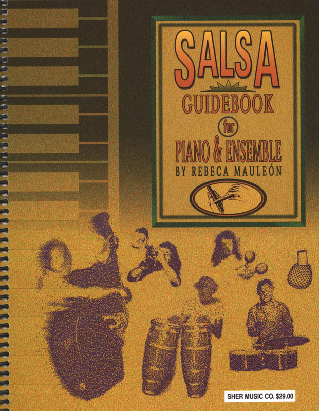 Mauleon Rebeca: Salsa Guide Book For Piano + Ensemble