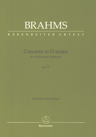 Johannes Brahms: Concerto for Violin and Orchestra D major op. 77 – Critical commentary