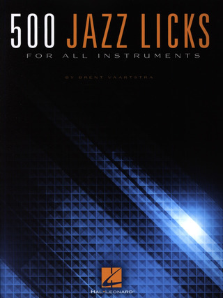 Brent Vaartstra: 500 Jazz Licks