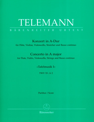 Georg Philipp Telemann: Concerto in A major for Flute, Violin, Strings and Basso continuo