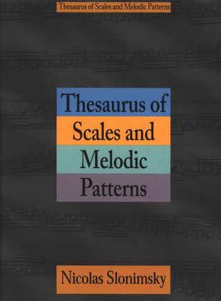 Nicolas Slonimsky: Thesaurus of Scales and melodic Patterns