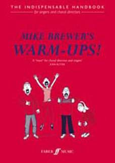 Mike Brewer: Mike Brewer's Warm-Ups!