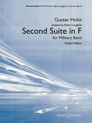 Gustav Holst: Suite Nr. 2 in F F-Dur