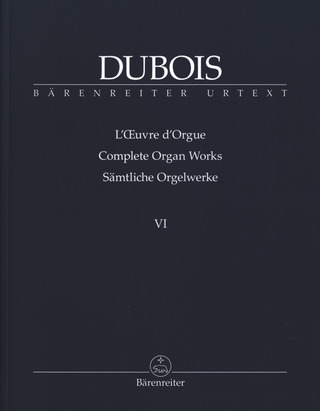 Théodore Dubois: Complete Organ Works 6