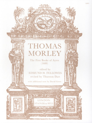 Thomas Morley: First Book of Ayres