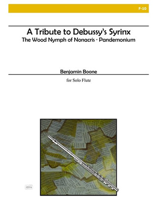 Benjamin Boone: A Tribute To Debussy's Syrinx