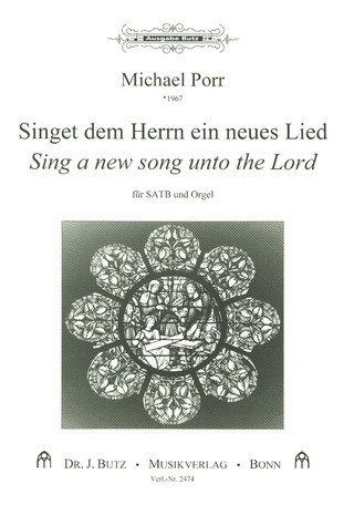Michael Porr: Sing a new Song unto the Lord